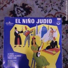 Discos de vinilo: EL NIÑO JUDIO. Lote 240999680