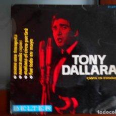 Discos de vinilo: TONY DALLARA 1966. Lote 241019830