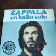 Discos de vinilo: ZAPPALA YO BAILO SOLO. Lote 241073515