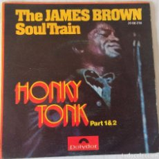 Discos de vinilo: JAMES BROWN SOUL TRAIN - HONKY TONK POLYDOR - 1972. Lote 241076010