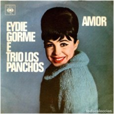 Discos de vinilo: EYDIE GORME E TRIO LOS PANCHOS - AMOR - EP BRAZIL - CBS 56193. Lote 241106670