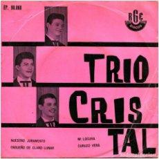 Discos de vinilo: TRIO CRISTAL - NUESTRO JURAMENTO - EP BRAZIL - RGE EP 90.060. Lote 241107395