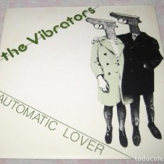Dischi in vinile: THE VIBRATORS - AUTOMATIC LOVER - EPIC 1978 - UK. Lote 241187540