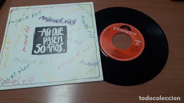 Discos de vinilo: 22-00059-MIGUEL RIOS - SINGLES ASI QUE PASEN 30 AÑOS - Foto 3 - 241216245