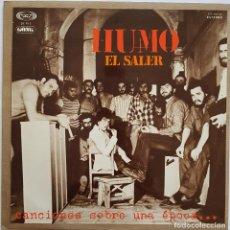Discos de vinilo: HUMO. EL SALER. SERIE GONG, 1977. Lote 241223485