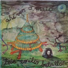 Disques de vinyle: LUIS EMILIO BATALLÁN. AHÍ VEN O MAIO. SERIE GONG, 1975. Lote 241223930