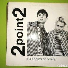 Discos de vinilo: LOTE 2 DISCOS ROGER LEE-YOUR SPIN ME ROUND Y 2POINT2-ME AND MR SANCHEZ. Lote 241255495