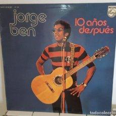 Discos de vinilo: LP / JORGE BEN - 10 AÑOS DESPUÉS, 1975 EDICION ESPAÑOLA. Lote 241275750