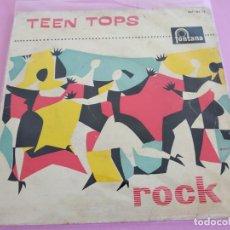 Discos de vinilo: LOS TEEN TOPS - REY CRIOLLO / MUCHACHO TRISTE Y SOLITARIO / TUTTI FRUTI / LUCILA (EP 1961). Lote 241307485