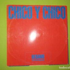 Discos de vinilo: DISCO VINILO CHICO Y CHICO - BESAME (KISS ME MUCHACHO). Lote 241319105