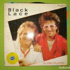Discos de vinilo: LOTE 2 DISCOS. BLACK LACE - EL VINO COLLAPSO Y EASY REMIXED BY BOHOWE. Lote 241320735
