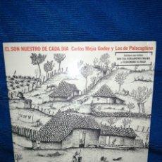 Discos de vinilo: LP EL SON NUESTRO DE CADA DÍA, CARLOS MEJIA GODOY Y LOS DE PALAGAGÜINA. Lote 241388250