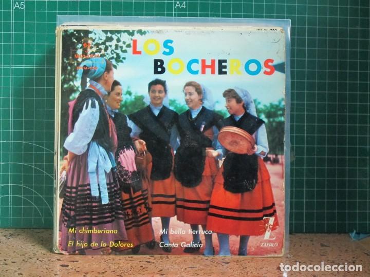 LOS BOCHEROS - LA CHIMBERIANA / EL HIJO DE LA DOLORES / MI BELLA TIERRUCA / CANTA GALICIA - 1962 (Música - Discos de Vinilo - EPs - Étnicas y Músicas del Mundo)