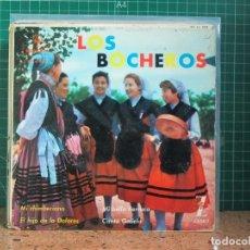 Discos de vinilo: LOS BOCHEROS - LA CHIMBERIANA / EL HIJO DE LA DOLORES / MI BELLA TIERRUCA / CANTA GALICIA - 1962. Lote 241428040