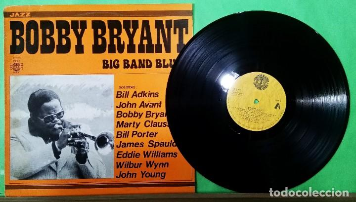 BOBBY BRYANT. BIG BAND BLUES - LIMPIO,TRATADO CON ALCOHOL ISOPROPÍLICO (Música - Discos - LP Vinilo - Jazz, Jazz-Rock, Blues y R&B)