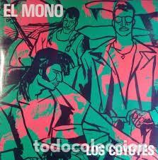 LOS COYOTES – EL MONO. MAXI SINGLE – A ESTRENAR (Música - Discos de Vinilo - Maxi Singles - Solistas Españoles de los 70 a la actualidad)