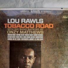 Discos de vinilo: LP LOU RAWLS TOBACCO ROAD. Lote 241520360