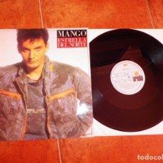 Discos de vinilo: MANGO ESTRELLA DEL NORTE CANTADO EN ESPAÑOL MAXI SINGLE VINILO DEL AÑO 1980 CONTIENE 3 TEMAS. Lote 241522725