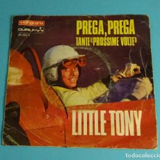 Disques de vinyle: LITTLE TONY. PREGA, PREGA (V FESTIVAL DE MALLORCA) / TANTE PROSSIME VOLTE. VERGARA 1968. Lote 241522925