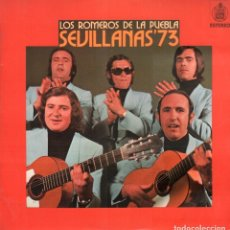 Discos de vinilo: LOS ROMEROS DE LA PUEBLA - SEVILLANAS 73 / LP HISPAVOX DE 1973 / BUEN ESTADO RF-9134. Lote 241650090