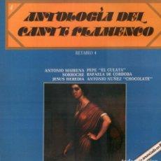 Discos de vinilo: ANTOLOGIA DEL CANTE FLAMENCO VOL. 4 - ANTONIO MAIRENA PEPE EL CULATA.../ LP DE 1978 RF-9141. Lote 241652820