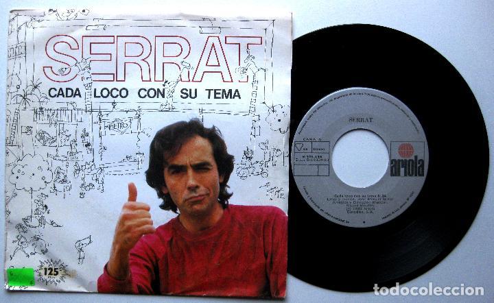 JOAN MANUEL SERRAT - CADA LOCO CON SU TEMA / DE VEZ EN CUANDO LA VIDA - SINGLE ARIOLA 1983 BPY (Música - Discos - Singles Vinilo - Solistas Españoles de los 70 a la actualidad)