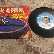 """Discos de vinilo: NG LA BANDA, VINILO 7"""" (NECESITO UNA AMIGA). Lote 241775145"""