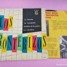 Discos de vinilo: LOS FRONTERIZOS - CORDIALMENTE: NARANJERITA / LA LITOREÑA / VIDALITA / ... - EP. DEL SELLO PHILIPS. Lote 241792845