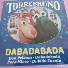 Discos de vinilo: TORREBRUNO / DON PELANAS / DABADABADA / PACO MICRO / DUBIDU-TACATA (EP DE 1983). Lote 241794515