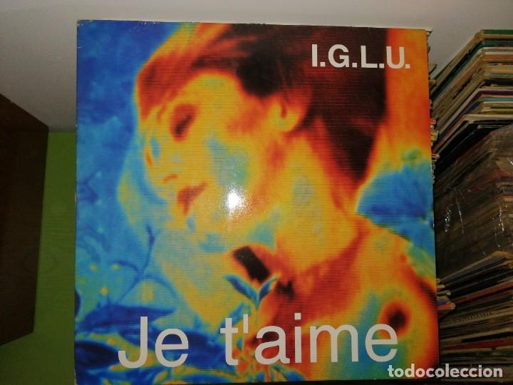 DISCO DE VINILO I.G.L.U. - JE T'AIME - MAXI-SINGLE SPAIN 1990 (Música - Discos de Vinilo - Maxi Singles - Techno, Trance y House)