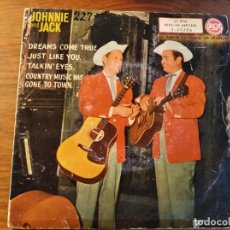 Disques de vinyle: JOHNNIE AND JACK : DREAMS COME TRUE + 3 - DIFICIL EP ORIGINAL ESPAÑOL 1960 RCA. Lote 241819085