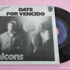 Dischi in vinile: FALCONS DATE POR VENCIDO/TE QUIERO SOLO A TI 7 SINGLE 1979 PHILIPS PROMO. Lote 241853535