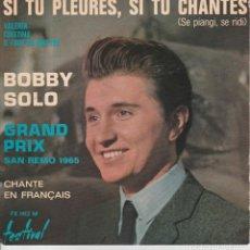 Discos de vinilo: 45 GIRI EP BOBBY SOLO SI TU PLEURES, SI TU CHANTES GRAND PRIX SANREMO 1965 CHANTE EN FRANÇAIS. Lote 241864465