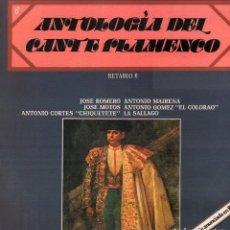 Discos de vinilo: ANTOLOGIA DEL CANTE FLAMENCO VOL. 6 - ANTONIO MAIRENA, CHIQUETETE..../ LP DE 1978 RF-9174. Lote 241917745