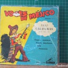 Discos de vinilo: TRIO CALAVERAS - VOCES DE MEJICO SELECCIÓN Nº 1 - LA VOZ DE SU AMO 7EPL 13.080. Lote 241940920