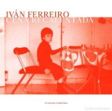 Discos de vinilo: 2LP IVAN FERREIRO CENA RECALENTADA UN HOMENAJE A GOLPES BAJOS VINILOS NARANJA Y BLANCO + CD. Lote 241949980