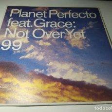 Disques de vinyle: MAXI - PLANET PERFECTO FEAT. GRACE – NOT OVER YET 99 - 3984288950 ( VG+ / VG+) UK 1999. Lote 241963800