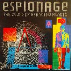 Discos de vinilo: ESPIONAGE, SOUND OF BREAKING HEARTS, ESPAÑA 1983, AMS 12.9268 (VG+_VG+). Lote 242110190