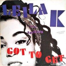 Discos de vinilo: LEILA K WITH ROB´N, RAZ, GOT TO GET, ESPAÑA 1989,(VG+_VG+). Lote 242115545