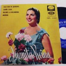 Discos de vinilo: JUANITA REINA-EP SOLO VIVO PA QUERERTE +3. Lote 242123970