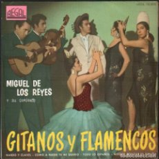 Discos de vinilo: MIGUEL DE LOS REYES Y SU CONJUNTO - GITANOS Y FLAMENCOS / EP REGAL DE 1961 RF-4822. Lote 242129765