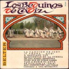 Discos de vinilo: LOS BEDUINOS DE CADIZ (COMPARSA) - CARNAVAL DE CADIZ DE 1967 // EP BELTER 1967 RF-4824. Lote 242130425