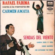 Discos de vinilo: RAFAEL FARINA - CANTA A LA MEMORIA DE CARMEN AMAYA / SENDAS DEL VIENTO.. EP 1964 RF-4825. Lote 242130575