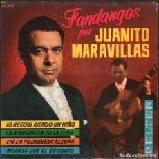 Discos de vinilo: JUANITO MARAVILLAS - FANDANGOS / LA MARGARITA ES LA FLOR.../ EP BELTER RF-4826. Lote 242130770