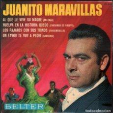 Discos de vinilo: JUANITO MARAVILLAS - AL LE VIVE SU MADRE, HUELVA EN AL HISTORIA QUEDO.. / EP 1965 RF-4827. Lote 242130920