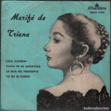 Discos de vinilo: MARIFE DE TRIANA - LOLA ALEGRIAS, CLAVA EN MI AMARGURA.../ EP ALHAMBRA RF-4831. Lote 242131565