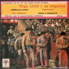 Discos de vinilo: PEPE LUIS Y SU ORQUESTA - ARMILLITA CHICO, OLE CHAMACO, ADIOS A MANOLOTE.. RF-4847. Lote 242139545