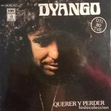 Discos de vinilo: DYANGO – QUERER Y PERDER. Lote 242156030