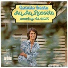 Discos de vinilo: CAMILO SESTO – AY, AY, ROSSETA / MENDIGO DE AMOR. Lote 242158125