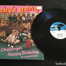 "Discos de vinil: BABY'S GANG – CHALLENGER / HAPPY BIRTHDAY (TO MY MAMMY) - 12"" ORIGINAL ITALY - ITALO DISCO. Lote 242168350"